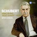 Schubert: Piano Works, Trout Quintet, Lieder/Artur Schnabel