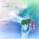 The Waves, The Wake/Great Lake Swimmers