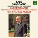 Saint-Saëns: Cello Concerto No. 1 - Lalo: Cello Concerto/Charles Munch