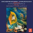 Berlioz: Symphonie fantastique - Ravel: Daphnis et Cholé Suite No. 2/Charles Munch