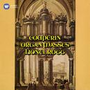 Couperin: Messe pour les Paroisses et Messe pour les Couvents/Lionel Rogg