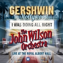 I Was Doing All Right (Live) - Single/The John Wilson Orchestra