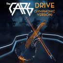 Drive (Symphonic Version)/The Cars