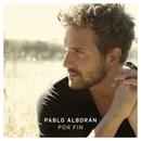 Por fin/Pablo Alboran