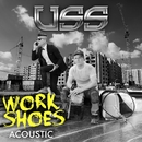 Work Shoes (Acoustic)/USS (Ubiquitous Synergy Seeker)