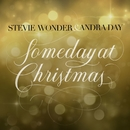 Someday at Christmas/Stevie Wonder & Andra Day