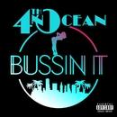 Bussin It/4th & Ocean
