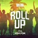Roll Up (feat. Marko Penn)/B.o.B