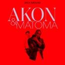 Stick Around/Akon and Matoma