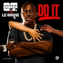 Do It (feat. Lil Wayne/O.T. Genasis