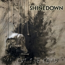 Cut The Cord/Shinedown