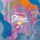 Golden (feat. Sia)/Travie McCoy