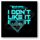 I Don't Like It, I Love It (feat. Robin Thicke & Verdine White)/Flo Rida
