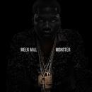 Monster/Meek Mill