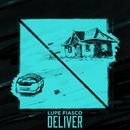 Deliver/Lupe Fiasco