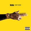 I Don't Know/Meek Mill