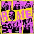 Scream/Rome