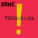 Terrorista/Rome