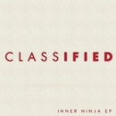 Inner Ninja EP/Classified