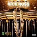 Oil Money Gang (feat. Jadakiss)/Rick Ross