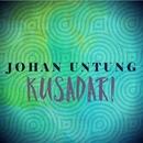 Kusadari/Johan Untung