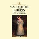 Chopin: 4 Scherzos, 3 Impromptus & Fantaise-impromptu/Anne Queffélec