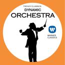 ダイナミックなオーケストラの魅力~Dynamic Orchestra/Various Artists