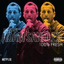 100% Fresh/Adam Sandler