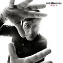 I Love It/Rob Thomas