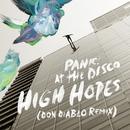 High Hopes (Don Diablo Remix)/Panic! At The Disco