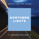 Northern Lights (Alessandro Cortini Remix)/Death Cab for Cutie