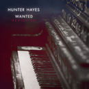 Wanted (Revisited)/Hunter Hayes