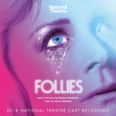 Follies (2018 National Theatre Cast Recording)/Stephen Sondheim