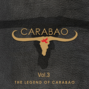 The Legend Of Carabao, Vol.3 (2019 Remaster)/Carabao
