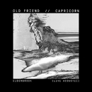 Old Friend / Capricorn (Live Acoustic)/Elderbrook