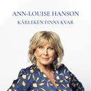 Kärleken finns kvar/Ann-Louise Hanson