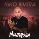 Mentirosa/Kiko Rivera