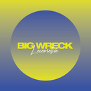 Locomotive/Big Wreck