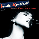 Live in Hollywood/Linda Ronstadt