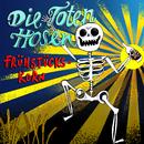 Frühstückskorn (Live im SO36)/Die Toten Hosen