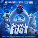 Smallfoot (Original Motion Picture Soundtrack) [Deluxe Edition]/Various Artists