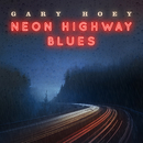 Neon Highway Blues/Gary Hoey