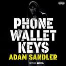 Phone Wallet Keys (Single Version)/Adam Sandler