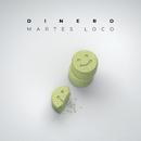 Martes loco (Euforia II)/Dinero