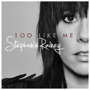 100 Like Me/Stephanie Rainey