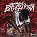 Big Gangsta/Kevin Gates