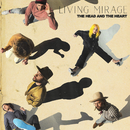 Living Mirage/The Head and the Heart