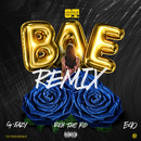 Bae (Remix) [feat. G-Eazy, Rich the Kid & E-40]/O.T. Genasis