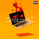 Love Thru the Computer (feat. Justin Bieber)/Gucci Mane
