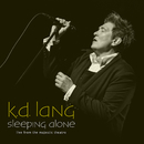 Sleeping Alone (Live From The Majestic Theatre)/k.d. lang